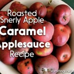 Roasted End-of-Season Snerly Apple Caramel Applesauce Recipe