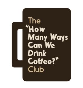 how many ways can we drink coffee club logo