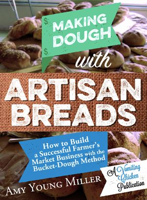 Want to start your own Farmer's Market bread business? Here's how I did it:
